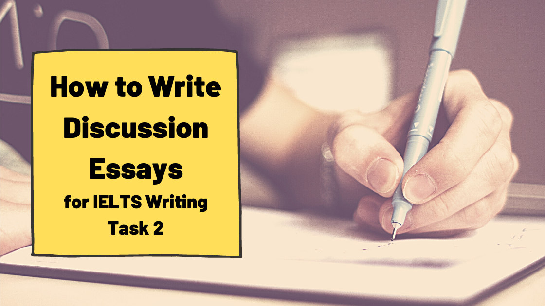 IELTS Discussion Essays [Discuss Both Views/Sides]