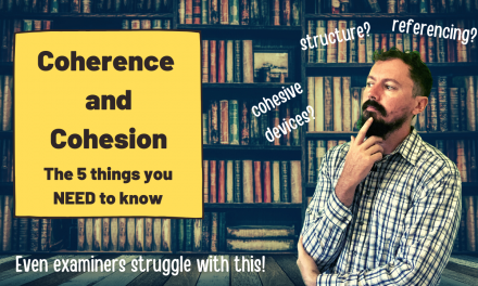 Coherence and Cohesion – What Does it REALLY Mean?