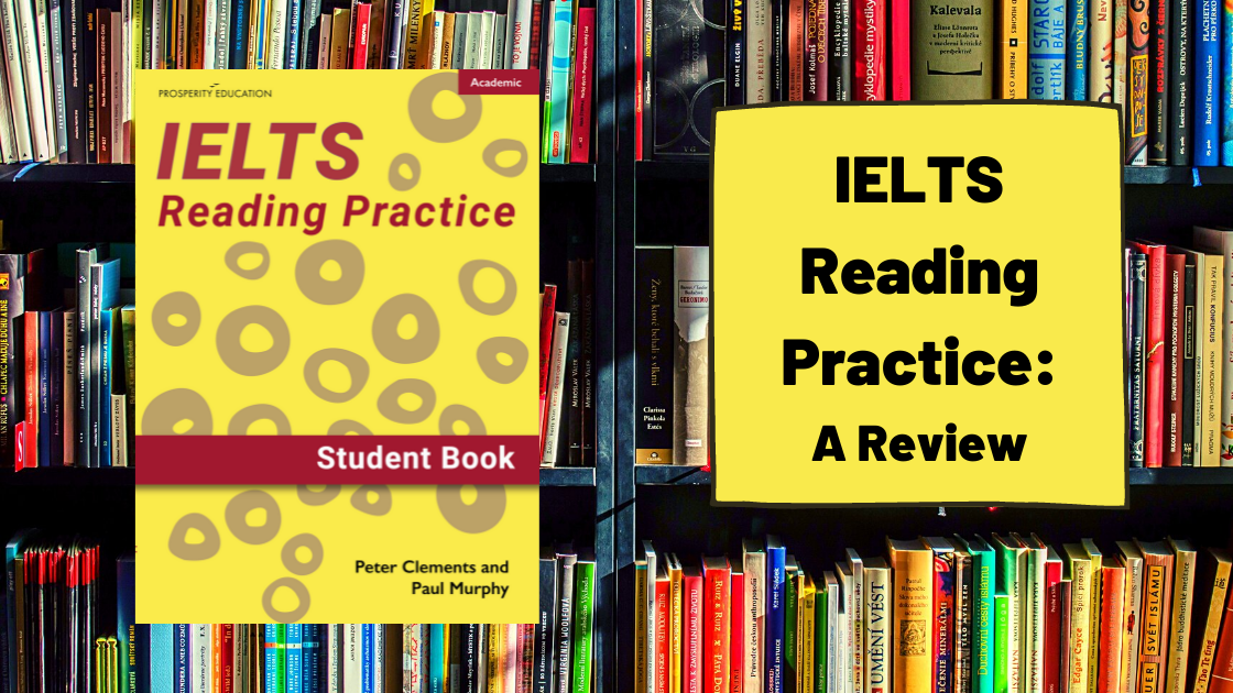 IELTS Reading Practice: Academic (2021): A Review