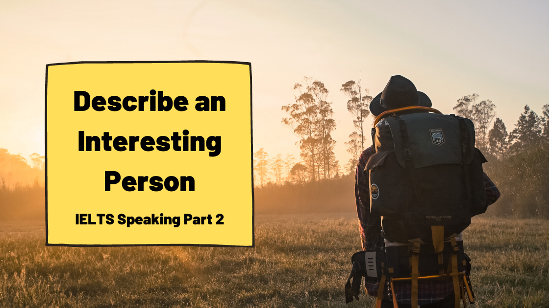 Describe an Interesting Person