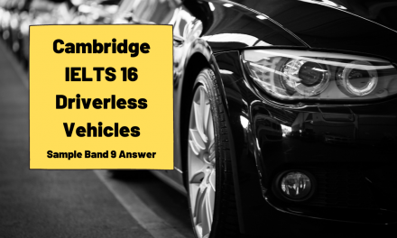 Cambridge IELTS 16 Sample Answer [Driverless Vehicles]